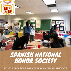 Spanish National Honor Society Hosts Fundraiser for Central American Students